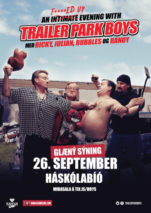 Trailer Park Boys í Háskólabíói poster image